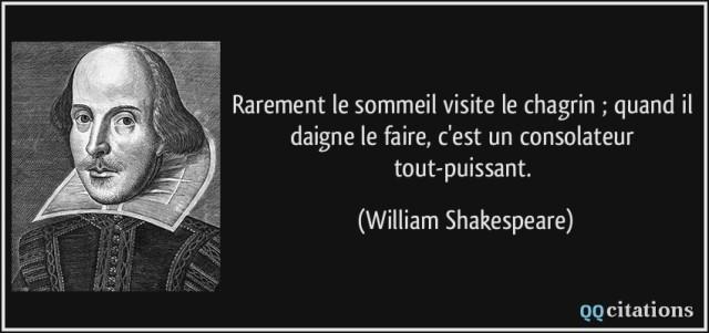 quote-rarement-le-sommeil-visite-le-chagrin-quand-il-daigne-le-faire-c-est-un-consolateur-william-shakespeare-196492